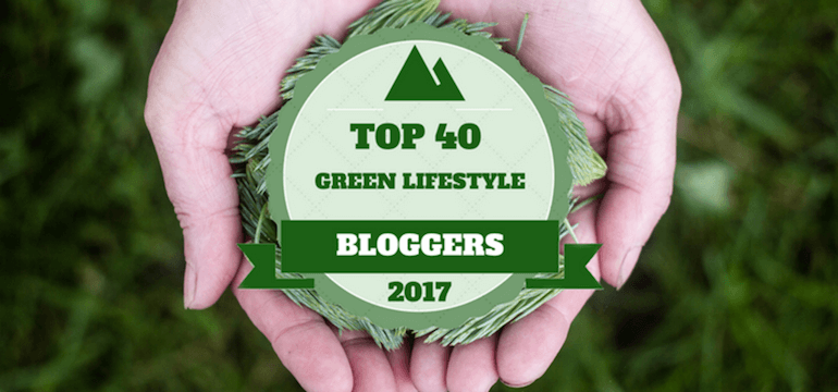 Top Best Green Lifestyle Bloggers 2017 Greenmatch