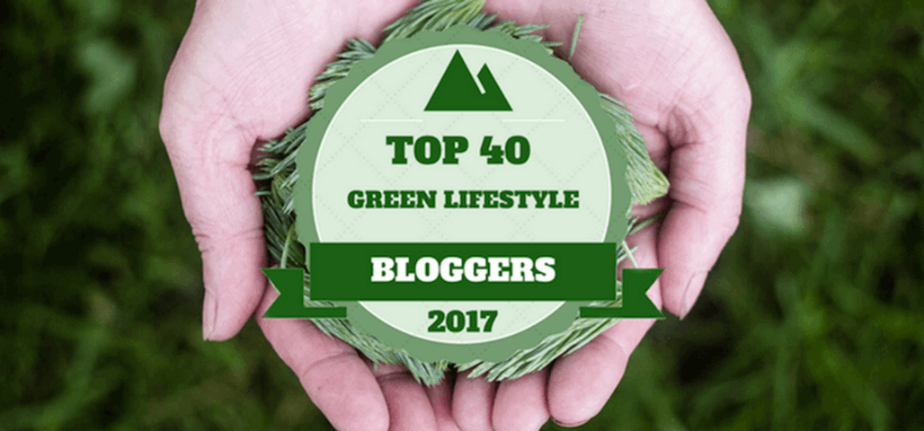 Best Green Lifestyle Bloggers 2017