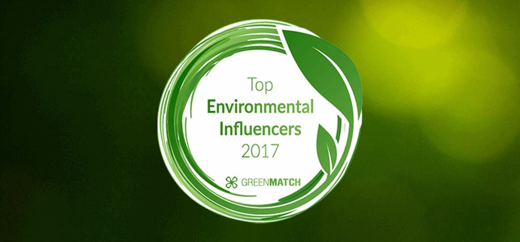 Lets Focus On Real Environmental >> Top Environmental Influencers 2017 Greenmatch
