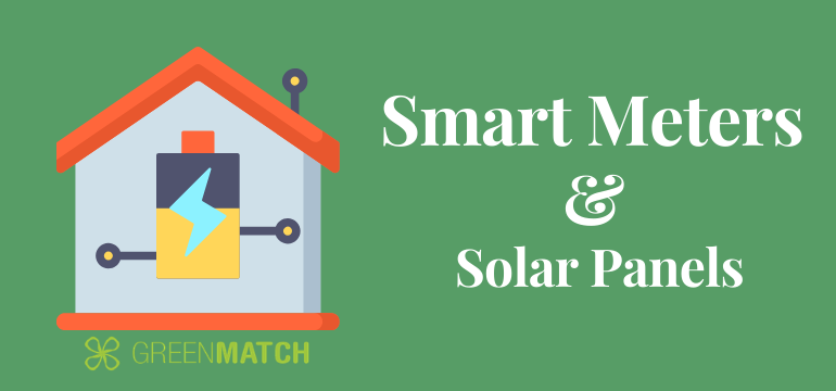 How Smart Meters And Solar Panels Work Together Greenmatch